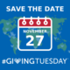 flat blue and green world map with overlay text save the date november 27 #givingtuesday