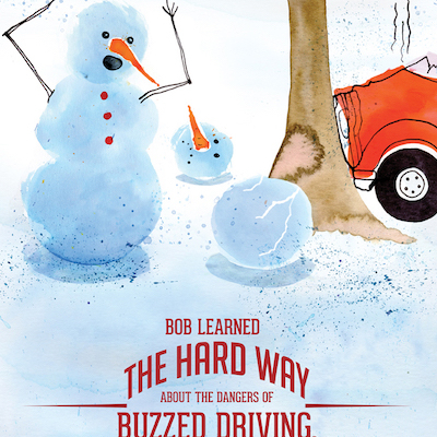 Wreckman snowman driving into a tree and second snowman very upset at scene with text saying not to drive buzzed