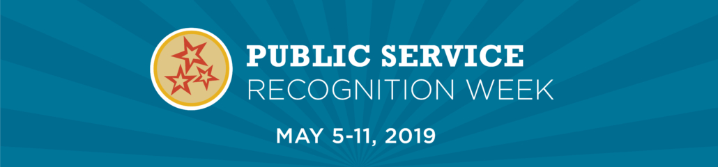 PSRW logo in yellow and red on a blue background with Public Service Recognition Week May 5-11, 2019